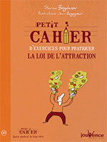«Cahier d'excercices la loi de l'attraction»