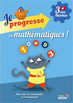 3ème Harmos - Cahier d'exercices de maths: Je progresse en maths