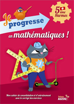 5ème Harmos - Cahier d'exercices de maths: Je progresse en Maths